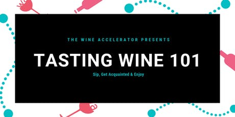 Tasting Wine 101 tickets