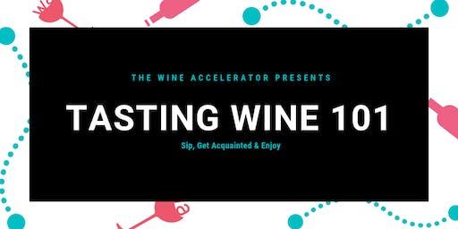 Tasting Wine 101