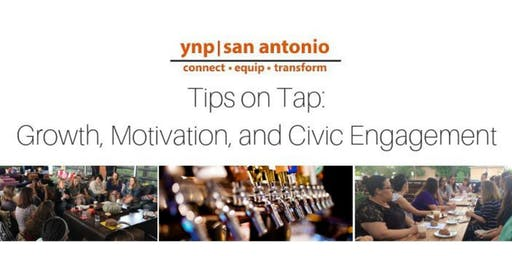YNP Tips on Tap: Growth, Motivation, and Civic Engagement