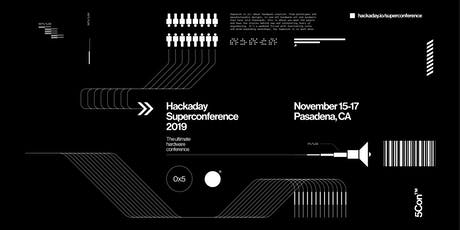 Hackaday Superconference 2019 tickets