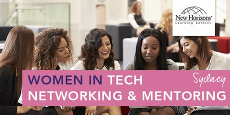 New Horizons: Women in Tech Networking & Mentoring Sydney tickets