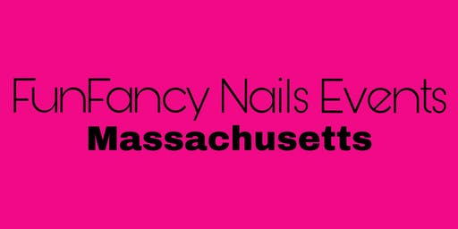 2019 FunFancy Nails Events- Massachusetts