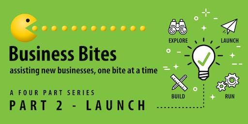 Business Bites Workshop 2 - Launch