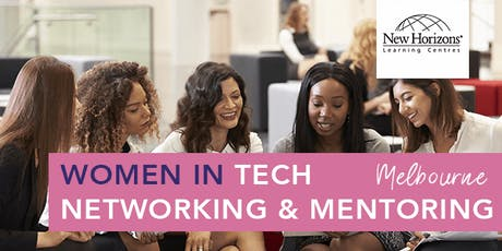 New Horizons: Women in Tech Networking & Mentoring Melbourne tickets