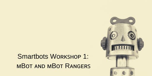 Smartbots Workshop 1: mBot and mBot rangers