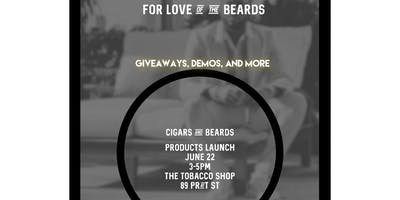 Beards and Cigars- For the Love of Beards Launch