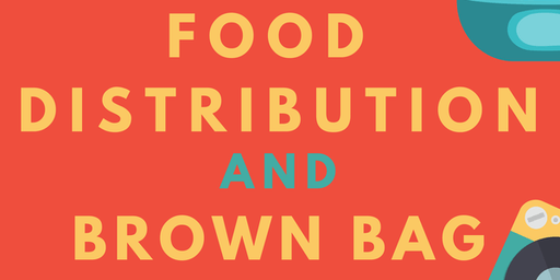 Food Distrubtion & Brown Bag