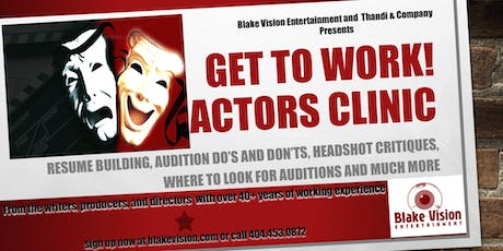 Get To WORK - Actors Clinic  tickets