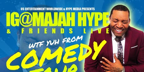 MAJAH HYPE'S WHERE THE F@#K YUH FROM' TOUR (Jacksonville, Florida) tickets