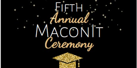 5th Annual MaconIt Ceremony- A Semi- Formal Affair  tickets
