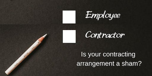 Sham contracting arrangements – is your business at risk? (Sunshine Coast)