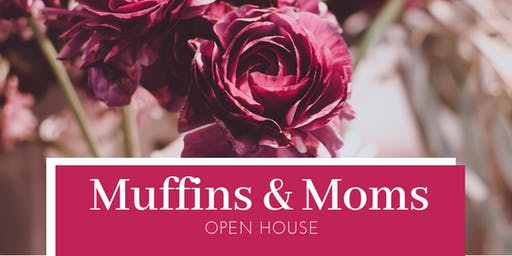 Mocha Moms, Inc. Muffins and Moms Open House