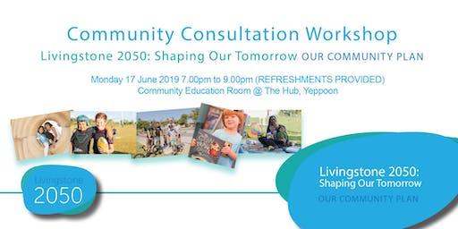 Livingstone 2050: Community Consultation Workshop