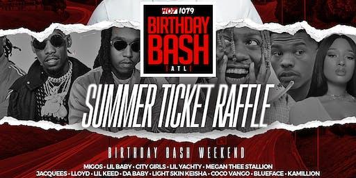 #ForThePeople: Summer Ticket Raffle (Hot 107.9 Birthday Bash ATL)