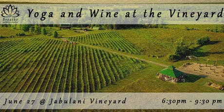 Yoga & Wine @ the Vineyard tickets