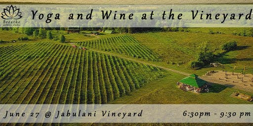 Yoga & Wine @ the Vineyard
