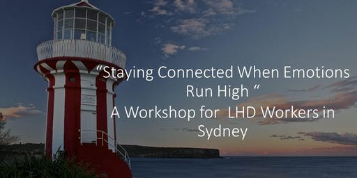 'Staying Connected When Emotions Run High' Sydney Workshop