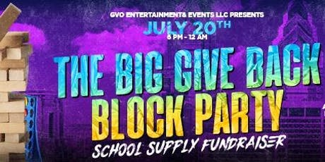 THE BIG GIVE BACK - THE BIGGEST BLOCK PARTY TO HIT NEW JERSEY tickets