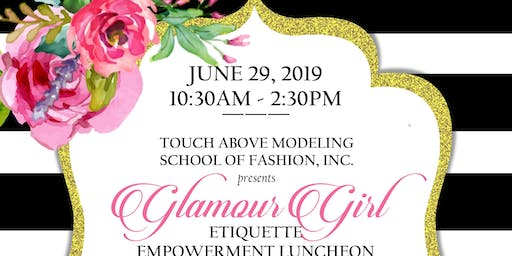 Glamour Girl Eitiquette Empowerment Luncheon