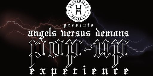 Angels Vs. Demons Pop-Up Experience