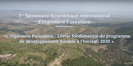 1er Séminaire Scientifique International d'Ingénierie Forestière billets