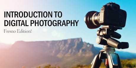 Introduction to Digital Photography tickets