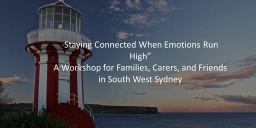 """Staying Connected When Emotions Run High"" Families in South West Sydney"
