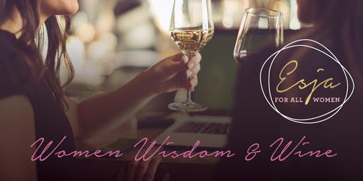 Women Wisdom and Wine