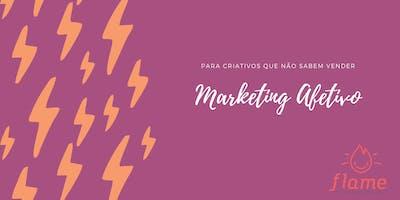 Imersão em Marketing Afetivo - Para Criativos que NÃO Sabem Vender