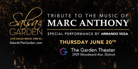 Salsa at the Garden - Tribute to the Music of Marc Anthony tickets