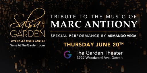 Salsa at the Garden - Tribute to the Music of Marc Anthony