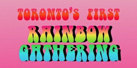 Toronto's First RAINBOW GATHERING tickets