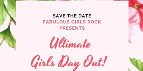 ULTIMATE GIRLS DAY OUT 2019! tickets