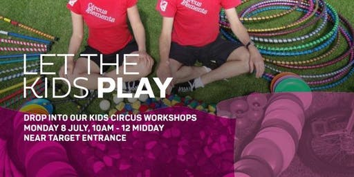 School Holidays in July Kids Circus