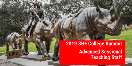 2019 SHE College Summit: Advanced Skills for Sessional Teaching Staff (Bundoora)
