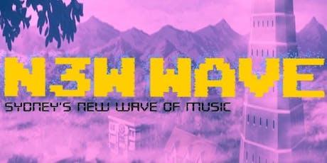 N3W WAVE tickets