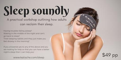 Sleep Soundly- July 17th 2019