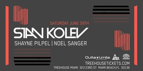 Stan Kolev at Treehouse Miami tickets