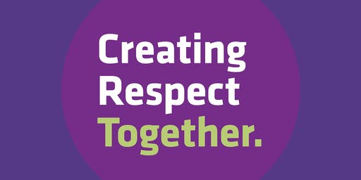 Creating Respect Together: Annual Think Tank of the South East Regional Preventing Violence Together Partnership