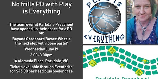 NO FRILLS PD WITH PLAY IS EVERYTHING IN PARKDALE