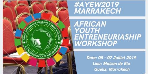 AFRICAN YOUTH ENTREPRENEURIASHIP WORKSHOP #AYEW2019