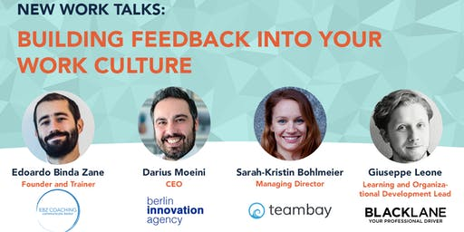 New Work Talks: Building Feedback into your Work Culture