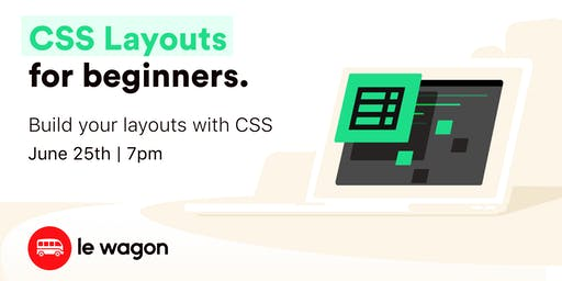 [Free Workshop] Building Layouts in CSS