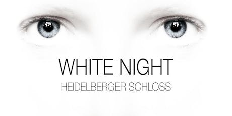 WHITE NIGHT PARTY & STREET FOOD @ HEIDELBERGER SCHLOSS  Tickets