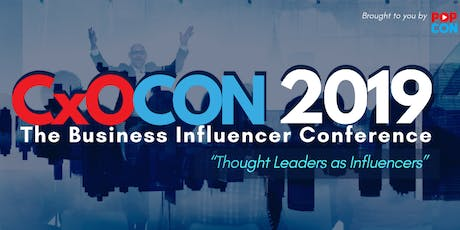 CxOCON 2019: The Business Influencer Conference tickets