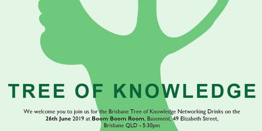Tree of Knowledge (TOK) Brisbane Networking Event - Winter Edition