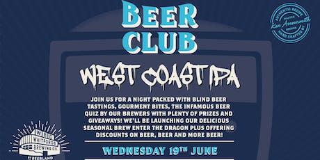 Beer Club - West Coast IPA  tickets