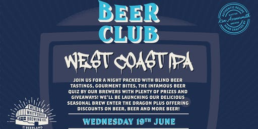 Beer Club - West Coast IPA