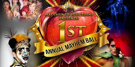 Madimus Presents: 1st Annual Mayhem Ball tickets