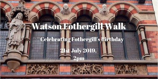Watson Fothergill Walk: Birthday Edition 21 July 2019